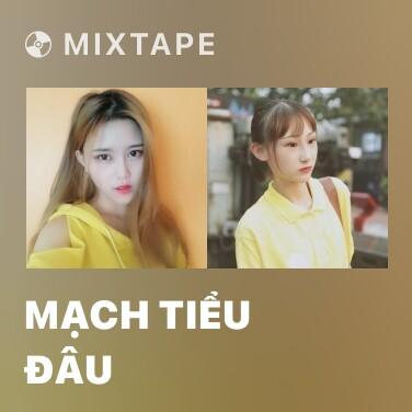 Radio Mạch Tiểu Đâu - Various Artists