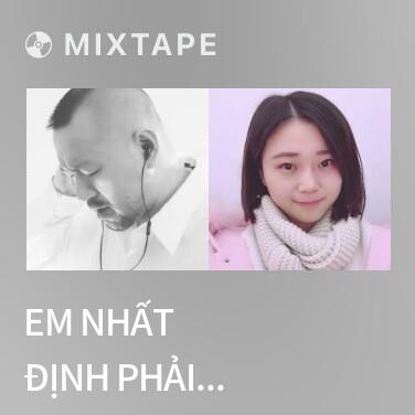 Radio Em Nhất Định Phải Hạnh Phúc / 你一定要幸福 - Various Artists