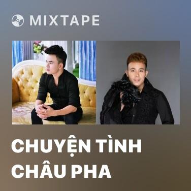 Radio Chuyện Tình Châu Pha - Various Artists