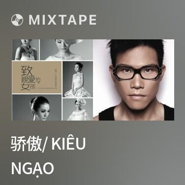 Radio 骄傲/ Kiêu Ngạo - Various Artists