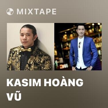 Radio Kasim Hoàng Vũ - Various Artists