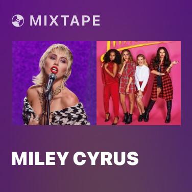 Mixtape Miley Cyrus - Various Artists