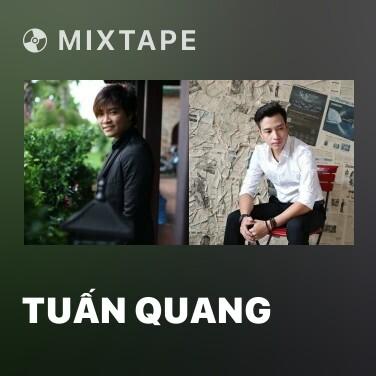 Mixtape Tuấn Quang