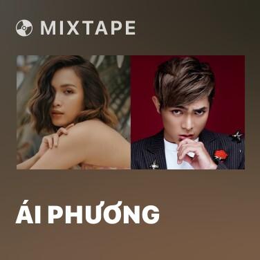 Mixtape Ái Phương - Various Artists