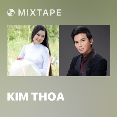 Mixtape Kim Thoa