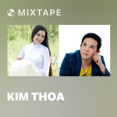 Mixtape Kim Thoa - Various Artists