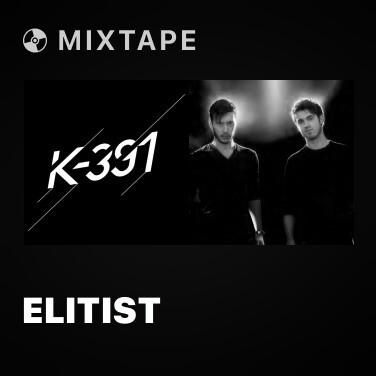 Mixtape Elitist - Various Artists