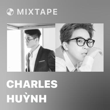 Mixtape Charles Huỳnh - Various Artists