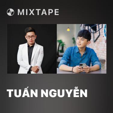 Mixtape Tuấn Nguyễn - Various Artists