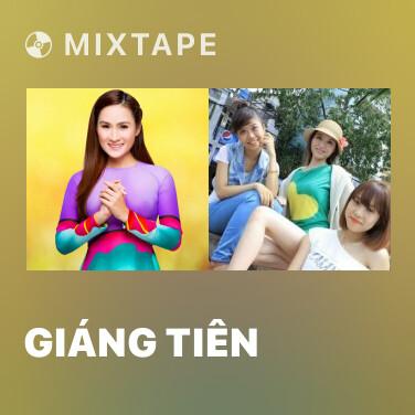Mixtape Giáng Tiên