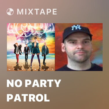 Mixtape No Party Patrol - Various Artists