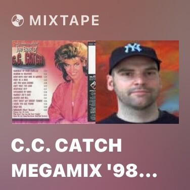 Mixtape C.C. Catch Megamix '98 (Long Version) - Various Artists