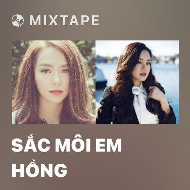 Radio Sắc Môi Em Hồng - Various Artists