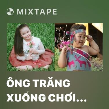 Radio Ông Trăng Xuống Chơi Cây Cau - Various Artists