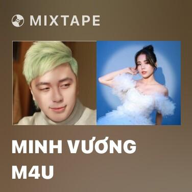 Mixtape Minh Vương M4U - Various Artists