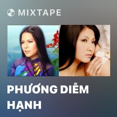 Mixtape Phương Diễm Hạnh - Various Artists