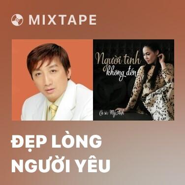 Mixtape Đẹp Lòng Người Yêu - Various Artists