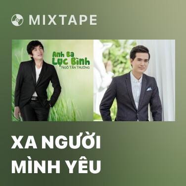 Radio Xa Người Mình Yêu - Various Artists
