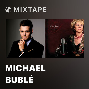 Mixtape Michael Bublé - Various Artists