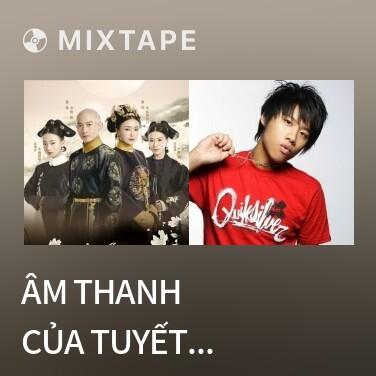 Radio Âm Thanh Của Tuyết Rơi / 雪落下的声音 - Various Artists
