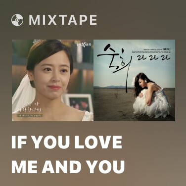 Mixtape If You Love Me And You - Various Artists