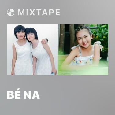 Radio Bé Na - Various Artists