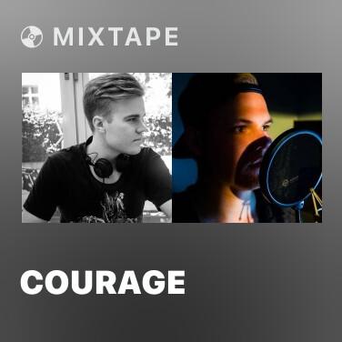Mixtape Courage - Various Artists