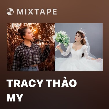 Mixtape Tracy Thảo My - Various Artists