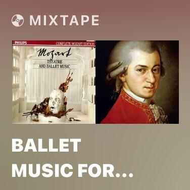 Radio Ballet Music For Idomeneo, KV 367: Chaconne: Allegro - Various Artists