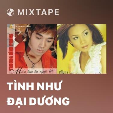 Mixtape Tình Như Đại Dương -