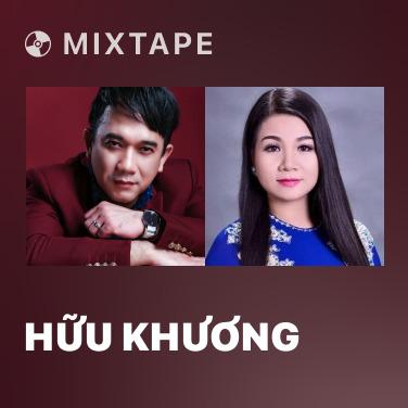 Mixtape Hữu Khương - Various Artists