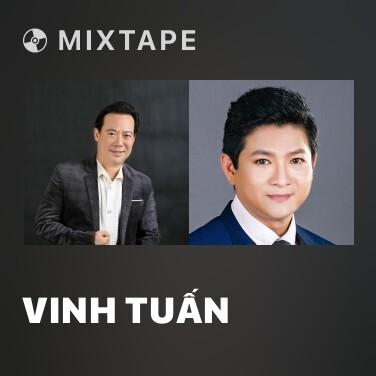 Mixtape Vinh Tuấn - Various Artists