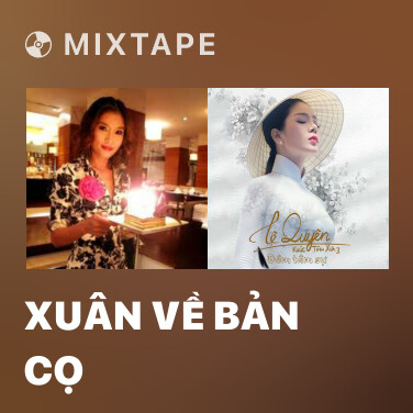 Mixtape Xuân Về Bản Cọ - Various Artists