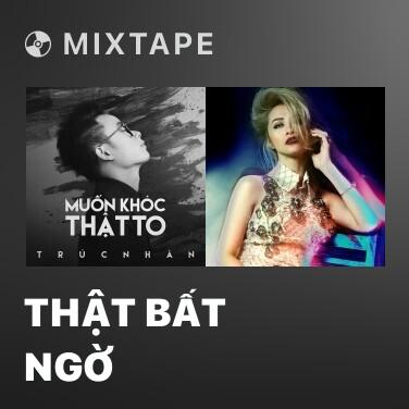 Mixtape Thật Bất Ngờ - Various Artists