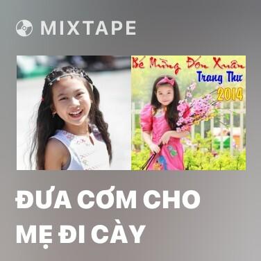 Radio Đưa Cơm Cho Mẹ Đi Cày - Various Artists