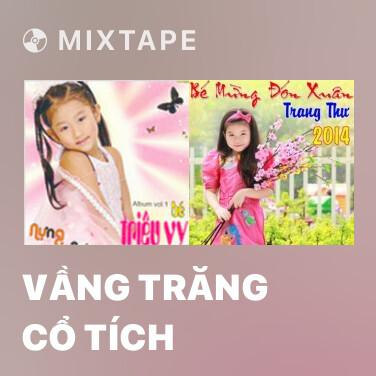 Radio Vầng Trăng Cổ Tích - Various Artists