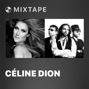 Mixtape Céline Dion - Various Artists