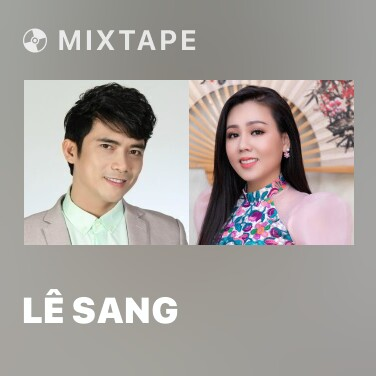 Mixtape Lê Sang - Various Artists