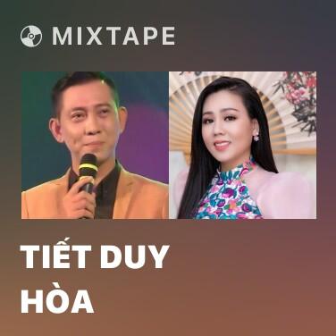 Mixtape Tiết Duy Hòa - Various Artists