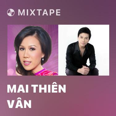 Radio Mai Thiên Vân - Various Artists