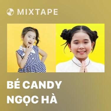 Radio Bé Candy Ngọc Hà - Various Artists
