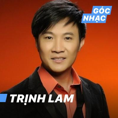 Góc nhạc Trịnh Lam - Trịnh Lam
