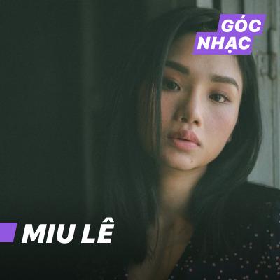 Góc nhạc Miu Lê - Miu Lê