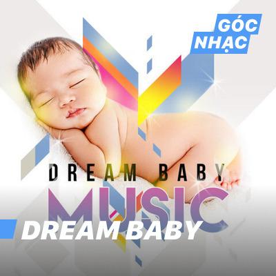 Góc nhạc Dream Baby - Dream Baby