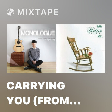 Mixtape Carrying You (From Laputa : Castle In The Sky) - Various Artists