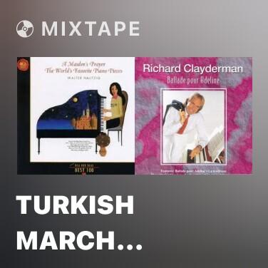 Mixtape Turkish March (Mozart)