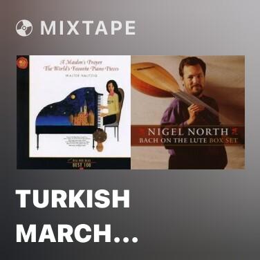 Mixtape Turkish March (Mozart) - Various Artists