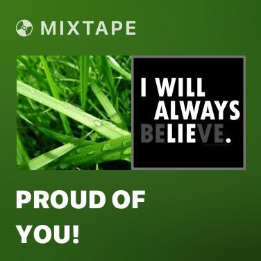 Mixtape Proud Of You! - Various Artists