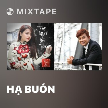 Mixtape Hạ Buồn - Various Artists