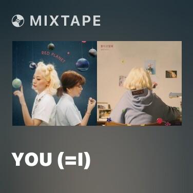 Mixtape You (=I) - Various Artists